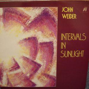 JOHN WEIDER - INTERVALS IN SUNLIGHT
